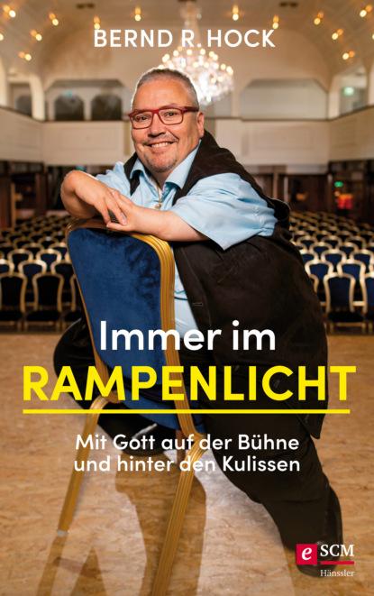 Фото - Bernd R. Hock Immer im Rampenlicht bernd rummelein kryson 5 das buch der macht