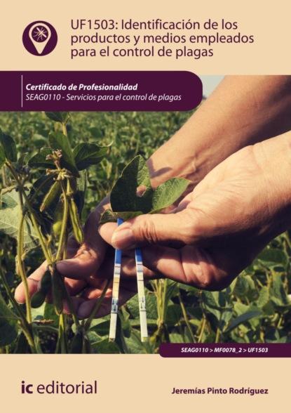 Jeremías Pinto Rodríguez Identificación de los productos y medios empleados para el control de plagas. SEAG0110 aceite para agrandar el masaje aceite lqudo para el crecimiento pene miembro grande para la ereccin del pene mejora el cuidado