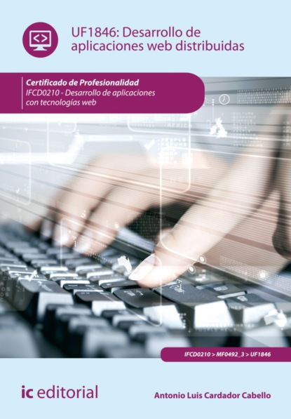 Фото - Antonio Luís Cardador Cabello Desarrollo de aplicaciones web distribuidas. IFCD0210 antonio luís cardador cabello desarrollo de aplicaciones web distribuidas ifcd0210