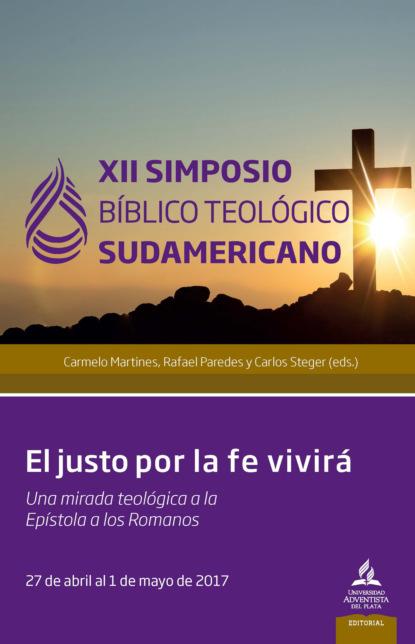 Carlos Olivares XII Simposio Bíblico Teológico Sudamericano недорого