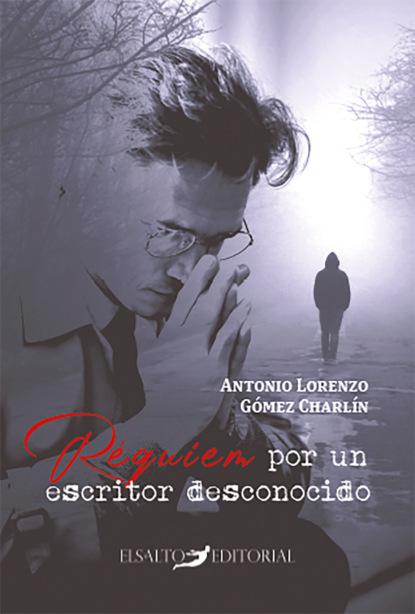Requiem por un escritor desconocido