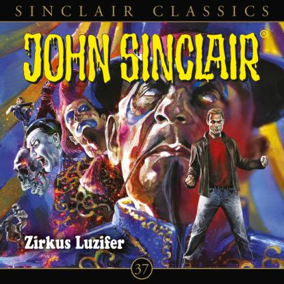 John Sinclair, Classics, Folge 37: Zirkus Luzifer