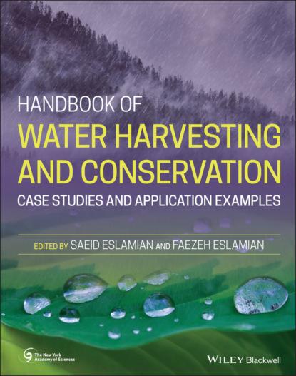 Группа авторов Handbook of Water Harvesting and Conservation недорого