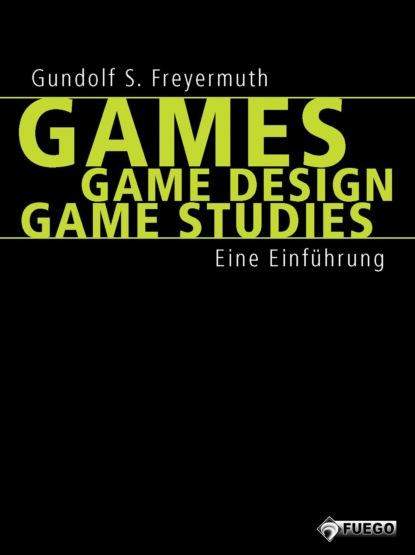Gundolf S. Freyermuth Games | Game Design | Game Studies friedrich gundolf shakespeare und der deutsche geist