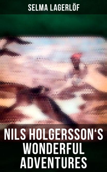 Nils Holgersson's Wonderful Adventures