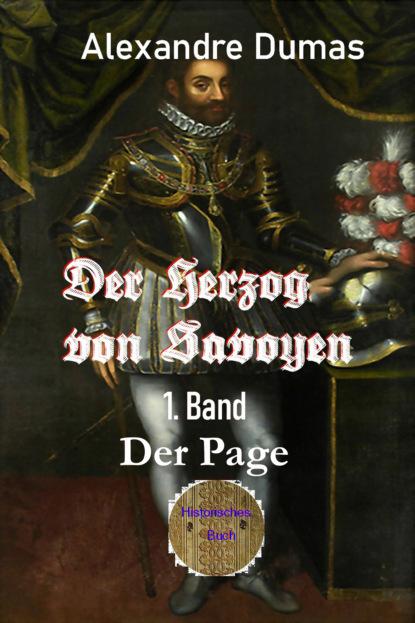 Der Herzog von Savoyen - 1. Band