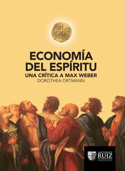 Dorothea Ortmann Economía del espíritu lluís boada la senectud del capitalismo