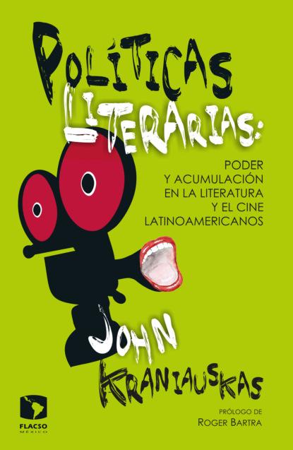 John Kraniauskas Políticas literarias lluís boada la senectud del capitalismo