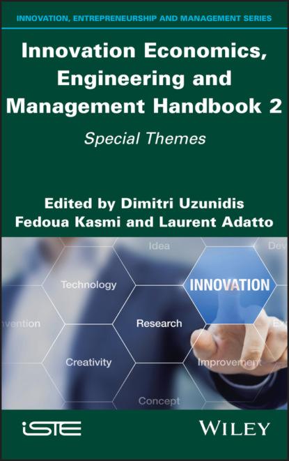 Фото - Группа авторов Innovation Economics, Engineering and Management Handbook 2 laloui lyesse energy geostructures innovation in underground engineering