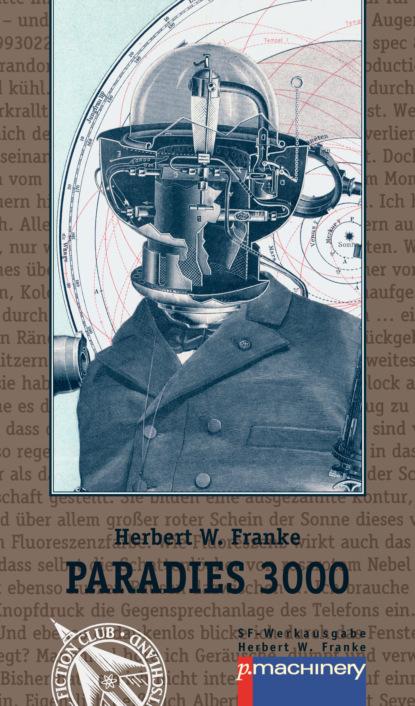 Herbert W. Franke PARADIES 3000 herbert roth komm doch mit in den thüringer wald