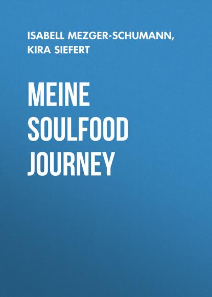 Meine SoulFood Journey