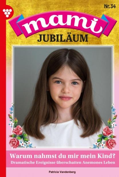 Mami Jubil?um 34 – Familienroman