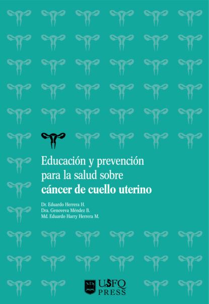 Фото - Eduardo Adolfo Herrera Herrera Educación y prevención para la salud sobre cáncer de cuello uterino rosario olmedo jara actividades de educación en el tiempo libre infantil y juvenil sscb0209