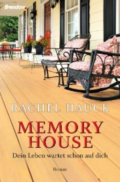 Фото - Rachel Hauck Memory House aug beck jubel kalender zur erinnerung an die volkerschlacht bei leipzig vom 16 19