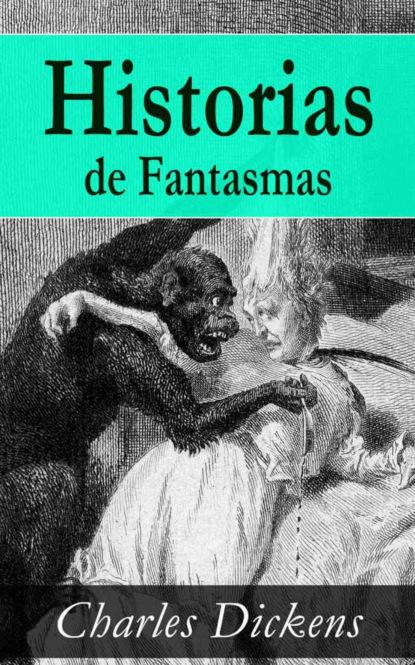 Charles Dickens Historias de Fantasmas charles dickens historia de dos ciudades