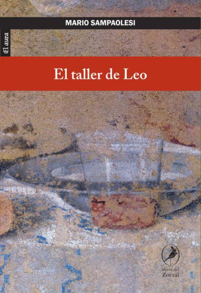 la voce del violino Mario Sampaolesi El taller de Leo