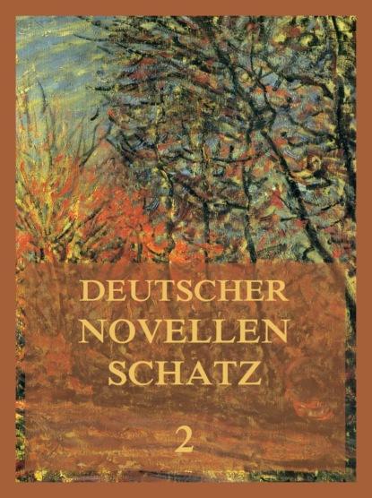 Adalbert Stifter Deutscher Novellenschatz 2 adalbert stifter die starken frauen der weltliteratur 26 romane in einem band