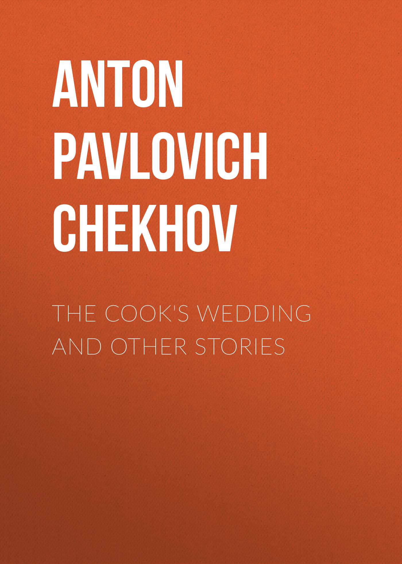 The Cook\'s Wedding and Other Stories