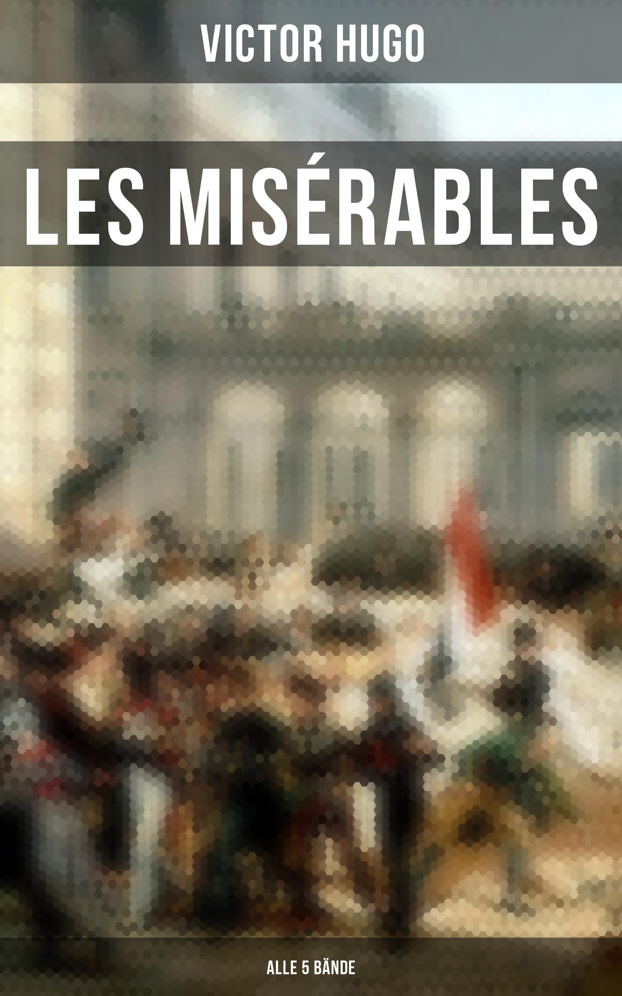 Les Misérables (Alle 5 Bände)