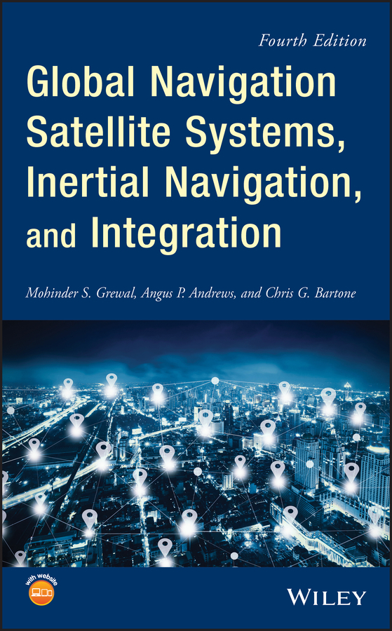 Global Navigation Satellite Systems, Inertial Navigation, and Integration