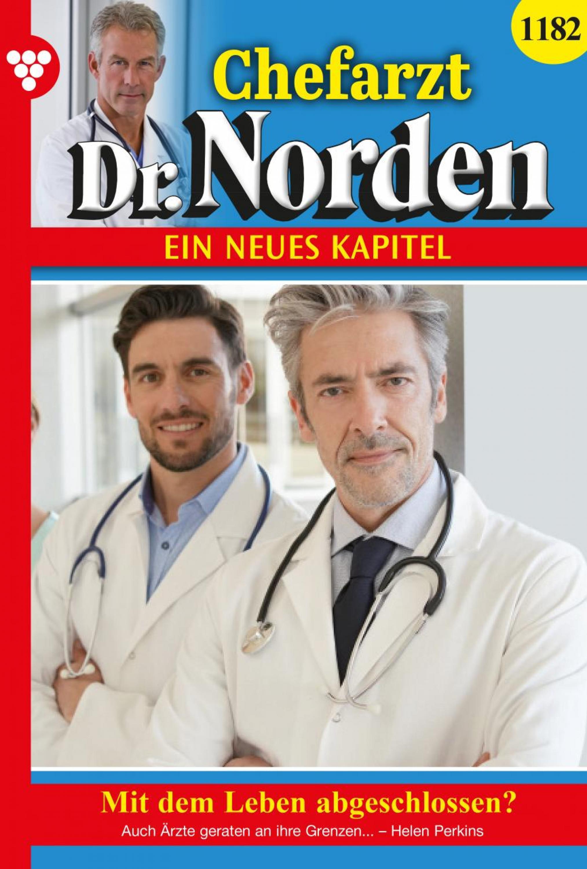 Chefarzt Dr. Norden 1182 – Arztroman