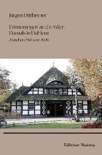 """Erinnerungen an die \""""68er\"""": Damals in Dahlem"""