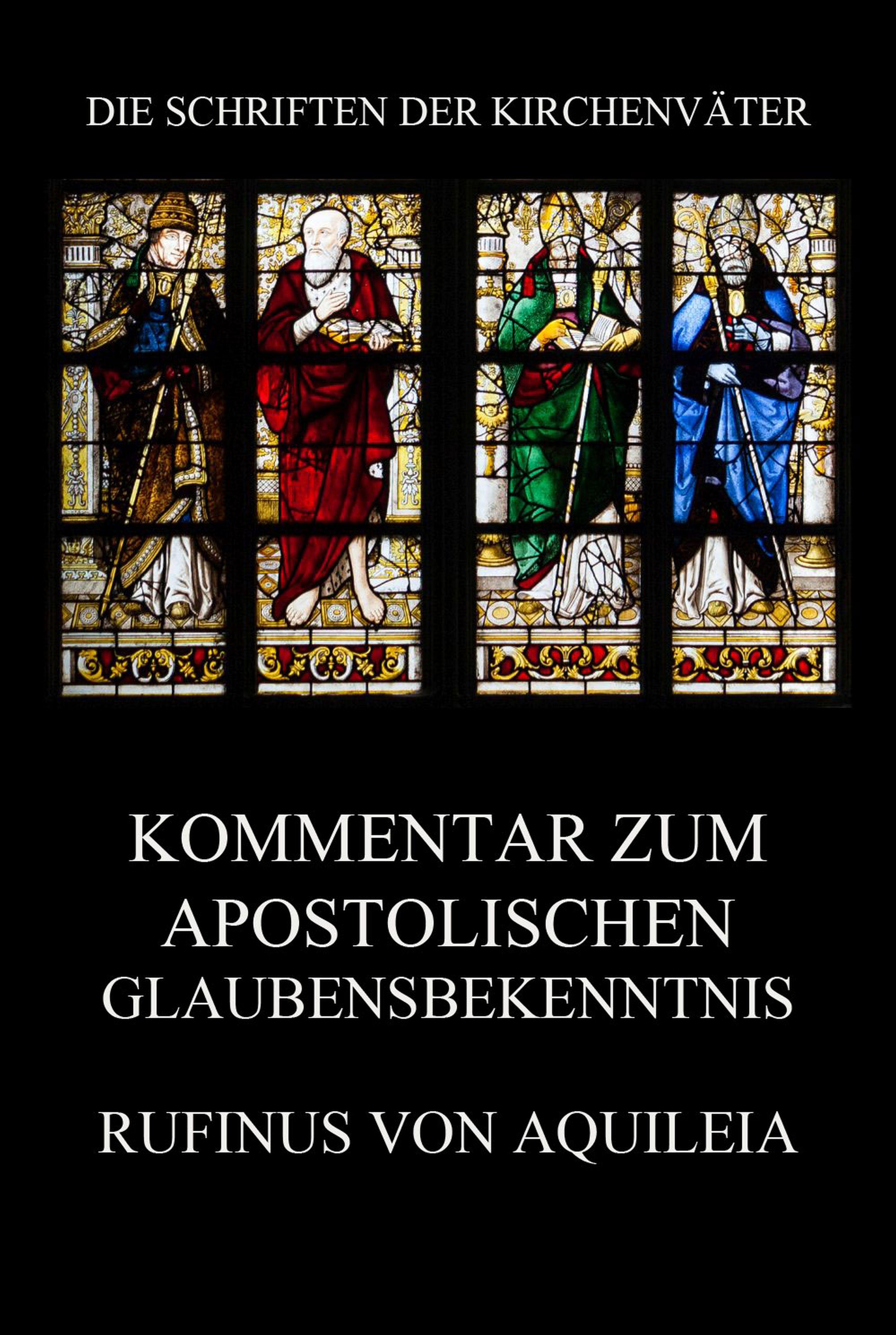 Kommentar zum apostolischen Glaubensbekenntnis