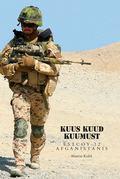 Kuus kuud kuumust. Estcoy missioon Afganistanis
