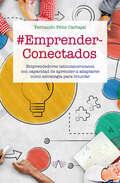 #EmprenderConectados