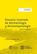 Glosario ilustrado de dermatología y dermatopatología