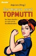 Germany´s next Topmutti