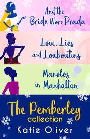 Christmas At Pemberley: And the Bride Wore Prada