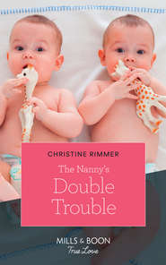 The Nanny\'s Double Trouble