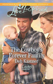 The Cowboy\'s Forever Family