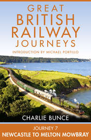 Journey 7: Newcastle to Melton Mowbray
