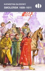 Smoleńsk 1609-1611