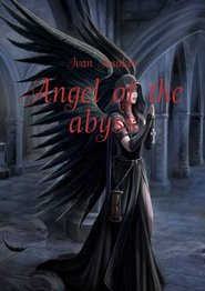 Angel ofthe abyss