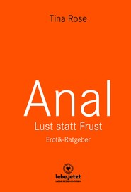 Anal - Lust statt Frust | Erotischer Ratgeber
