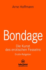 Bondage | Erotischer Ratgeber