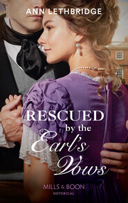 Rescued By The Earl\'s Vows