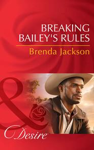 Breaking Bailey\'s Rules
