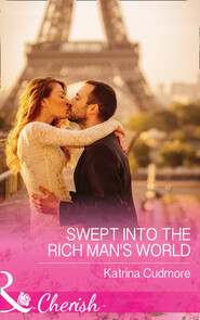 Swept Into The Rich Man\'s World