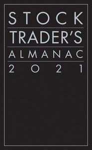 Stock Trader\'s Almanac 2021