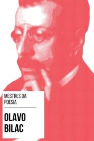Mestres da Poesia - Olavo Bilac