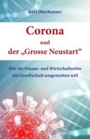 """Corona und der \""""Grosse Neustart\"""""""