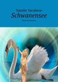 Schwanensee. Reich des Drachen