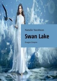 SwanLake. Dragon Empire