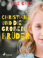 Christiane und die großen Brüder