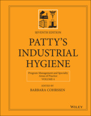 Patty\'s Industrial Hygiene, Program Management and Specialty Areas of Practice