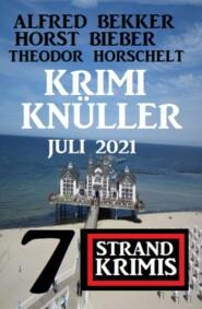 Krimi Knüller Juli 2021: 7 Strand Krimis